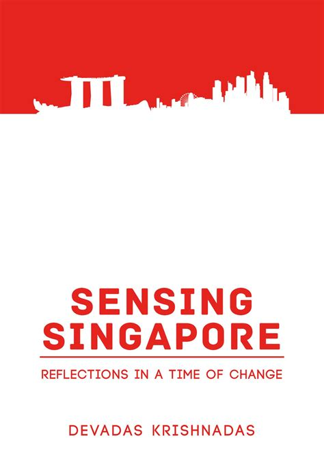 reflections in a books sensing singapore reflections in a time of change ethos