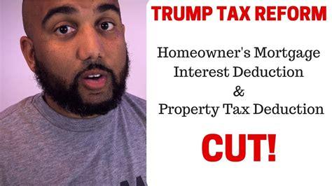 trump tax reform trump tax reform plan mortgage interest deduction and