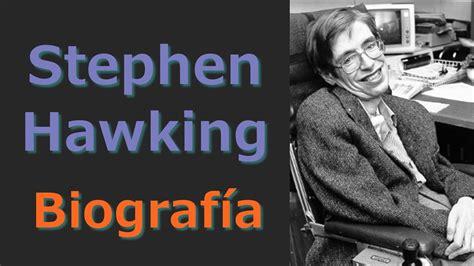 biografia de stephen w hawking biograf 237 a de stephen hawking en espa 241 ol audio biografias