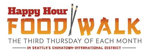 Happy Hour Chambord Walk by Happy Hour Food Walk At Chinatown International District
