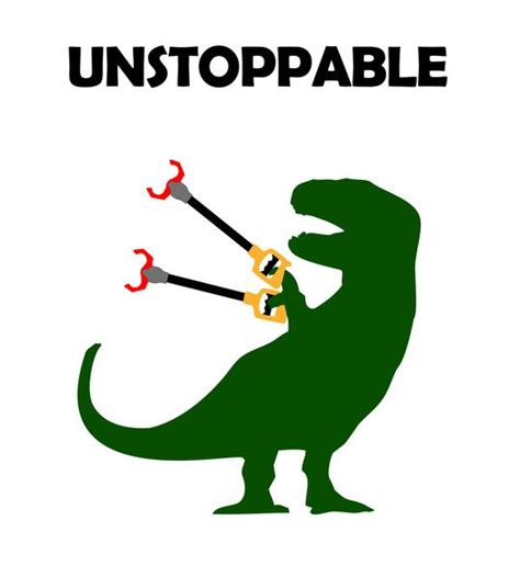 Unstoppable Meme - t rex unstoppable awesomeness pinterest