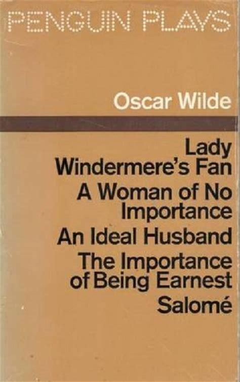1451014864 lady windermere s fan a play penguin plays lady windermere s fan a woman of no