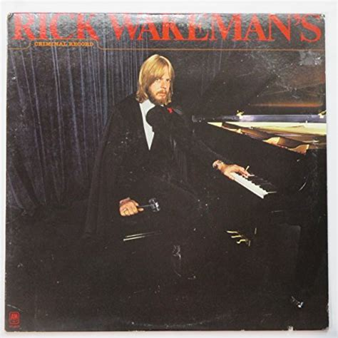 Rick Wakeman Criminal Record Rick Wakeman Criminal Record Cd Covers