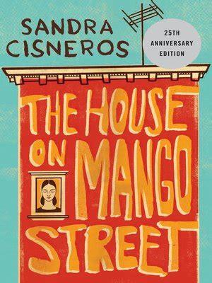the house on mango street by sandra cisneros content sandra cisneros 183 overdrive ebooks audiobooks and videos