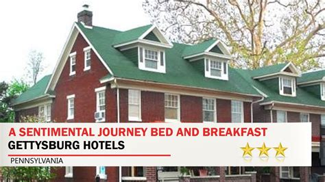 bed and breakfast gettysburg pa a sentimental journey bed and breakfast gettysburg