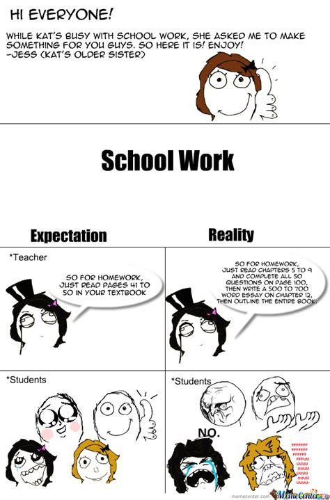 School Work Memes - school work by kat bravino meme center