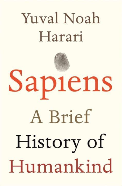 2226257012 sapiens une breve histoire de sapiens une br 232 ve histoire de l humanit 233 livraddict