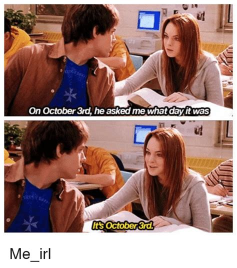October 3rd Meme - 25 best memes about its october 3rd its october 3rd memes