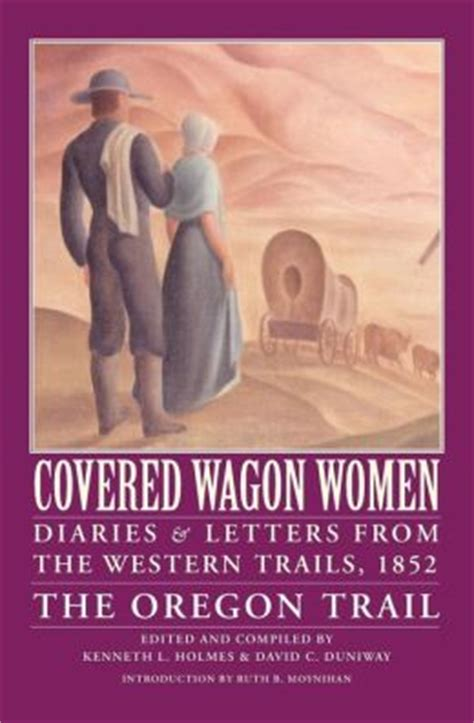 covered wagon volume 5 diaries and letters from
