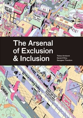 the arsenal of exclusion inclusion books actar publishers the arsenal of exclusion inclusion