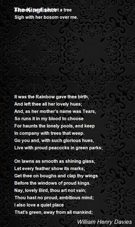 brain s name poem by iiriver of blood on deviantart the kingfisher poem by william henry davies poem