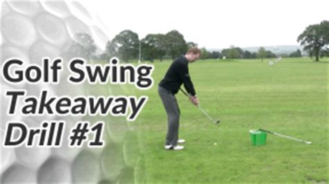 golf swing takeaway drill golf takeaway drill 1 free online golf tips