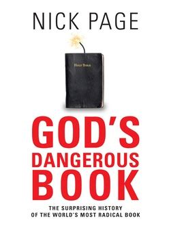 the dangers of american christianity books god s dangerous book nick page