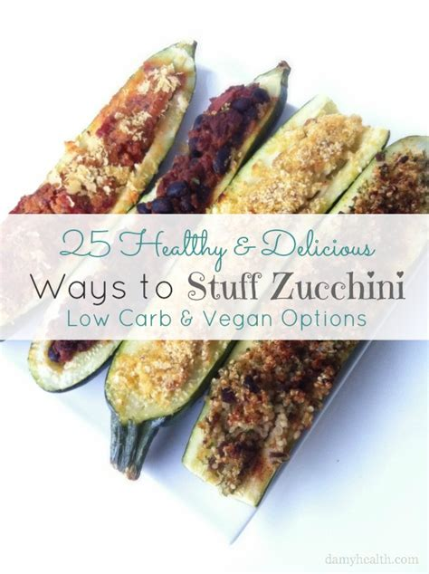 carbohydrates zucchini 25 healthy delicious ways to stuff zucchini low carb
