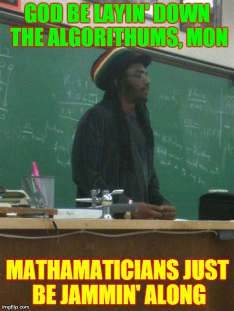 Science Teacher Meme - rasta science teacher meme imgflip
