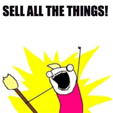 All The Things Meme - meme creator sell all the things meme generator at