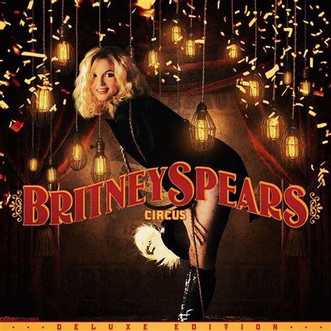 britney spears circus album 1000 best images about britney spears on pinterest