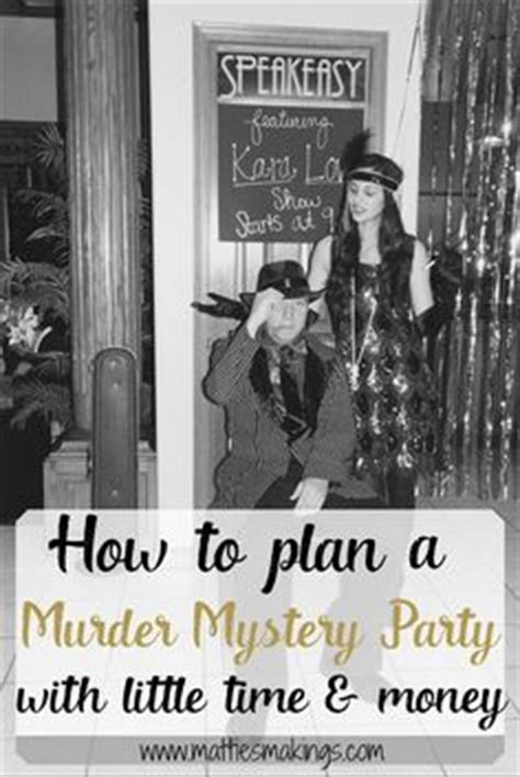 how to throw a mystery dinner throw the murder mystery dinner or with