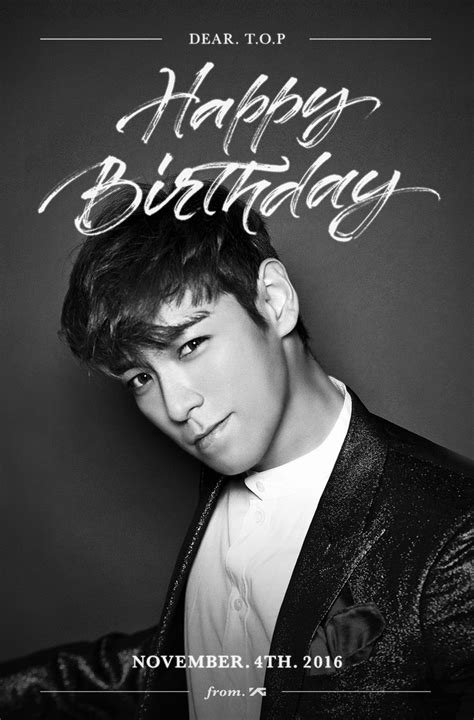 Happy Top by Happy Birthday T O P Happytopday Top Bigbang 빅뱅 빅뱅