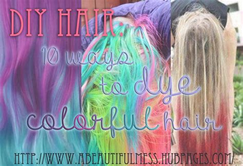 colorful hair dye diy hair 10 ways to dye colorful hair bellatory