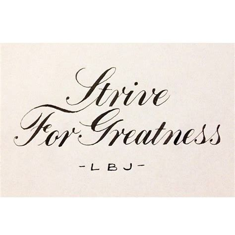 strive for greatness quotes quotesgram