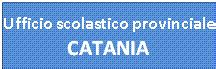 ufficio scolastico provinciale catania istituto comprensivo quot montessori quot caltagirone