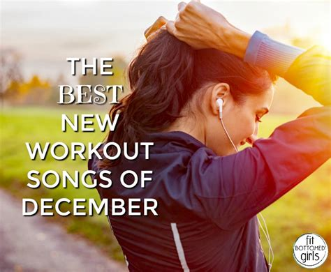 best workout songs the best new workout songs of december cometoread