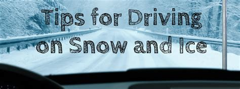 8 Tips On Driving Safe In Snow by Tips For Driving On Snow And