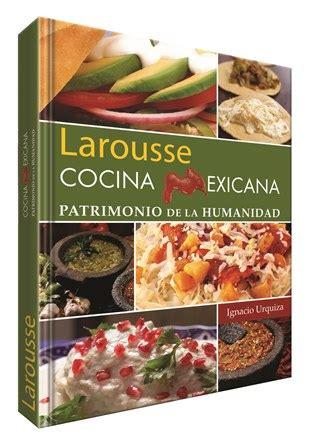 libro la cocina y los larousse dos premios a los mejores libros del mundo 4 vientos