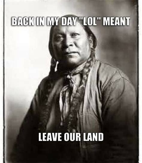 Native American Memes - 78 best images about native american memes on pinterest