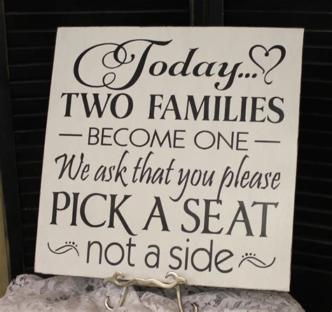 choose a seat not a side wedding sign wedding signs today two families become one a seat