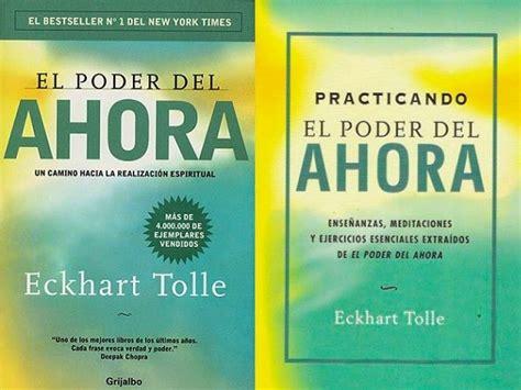 practicando el poder del ahora eckhart tolle comprar libro en fnac es practicando el poder del ahora libro de eckhart tolle libros recomendados para leer los m 225 s