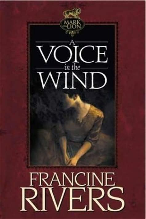 a voice in the wind of the a voice in the wind of the book 1 by francine