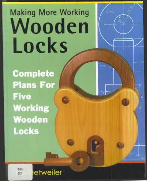 build wooden lock plans  plans