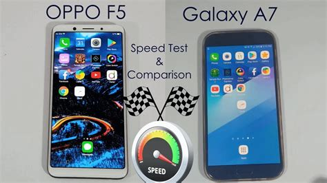 Samsung A7 Vs Oppo F5 oppo f5 vs galaxy a7 2017 speed test comparison urdu