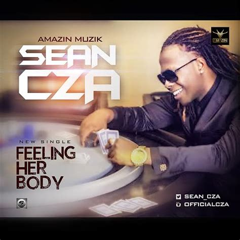 download mp3 song feel my body video sean cza feeling her body notjustok
