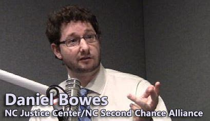 Citizenship With Criminal Record Attorney Daniel Bowes Discusses The Work Of The Nc Second Chance Alliance And Policies