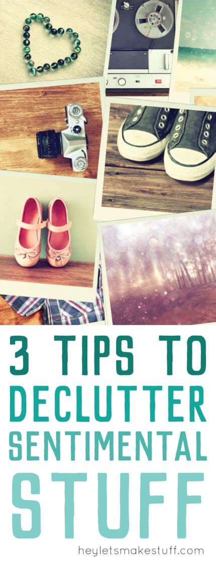 decluttering sentimental items three tips for decluttering sentimental items hey let s