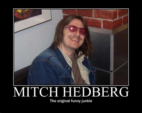 forget everything you know about slipcovers mitch hedberg memes 28 images comic genius mitch