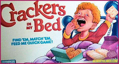 Crackers In My Bed Memory Glands Funny Nostalgic Photos