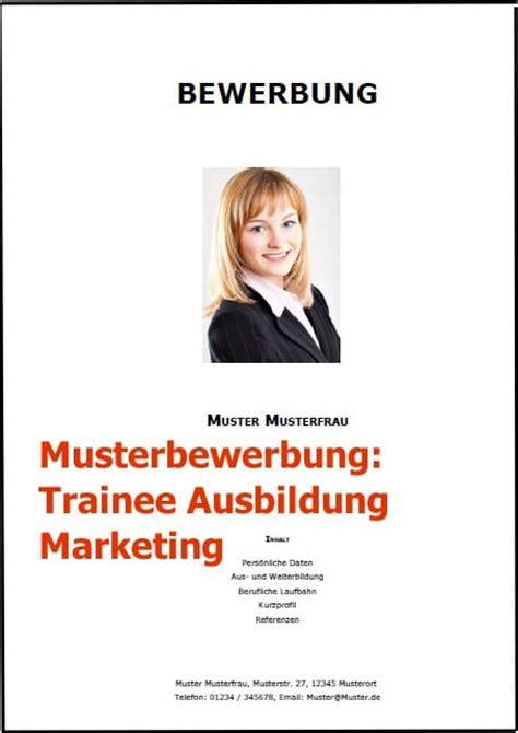 Betreffzeile Bewerbung Trainee Bewerbung Trainee Ausbildung Marketing