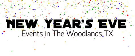 Kaos 2016 New Year 12 Tx new year s events the woodlands tx