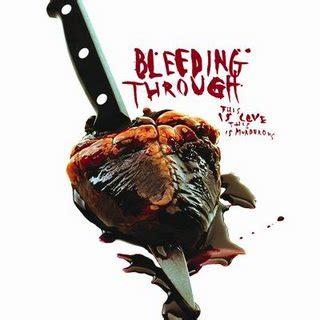 bleeding through dearly demented bleeding through discografia alternmetal and