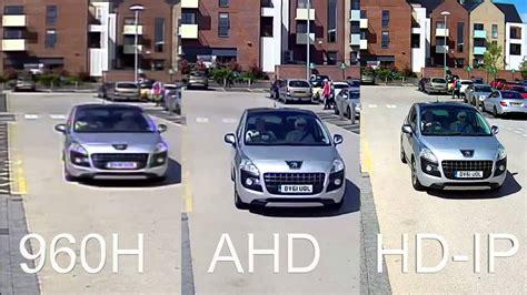 Cctv Ahd 13 720p compare cctv recordings ahd 720p vs ip 1080p