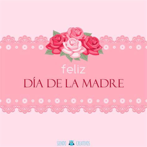 imagenes tiernas feliz dia de la madre 15 l 225 minas creativas para felicitar el d 237 a de la madre