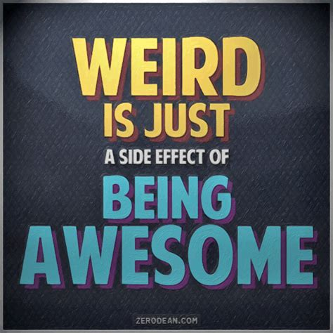 is just a side effect of being awesome