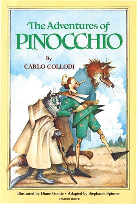 the book of testo adventures of pinocchio carlo collodi diane goode