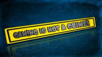 Gaming is not a Crime by ShadowX77 on DeviantArt Gaming