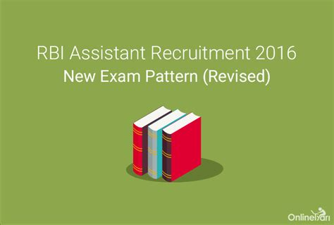 new pattern bank exam rbi assistant revised exam pattern selection procedure 2016