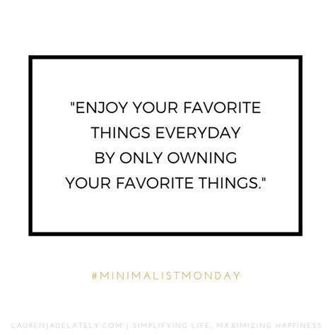 minimalist quotes best 25 minimalist quotes ideas on minimalist